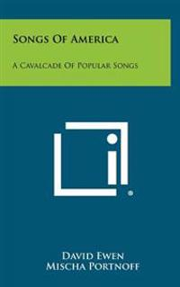 Songs of America: A Cavalcade of Popular Songs