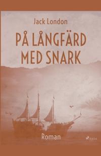 På långfärd med Snark : - Jack London pdf epub