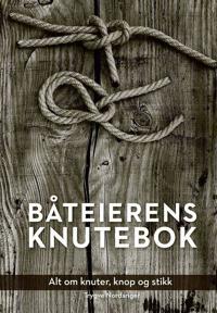 Båteierens knutebok - Trygve Nordanger pdf epub