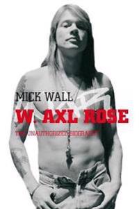 W. Axl Rose
