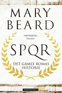 SPQR; det gamle Romas historie - Mary Beard   Ridgeroadrun.org