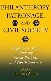 Philanthropy, Patronage, and Civil Society