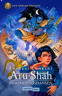 Aru Shah og dommedagsdansen - Roshani Chokshi pdf epub