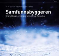 Samfunnsbyggeren - Hilde Gunn Slottemo, Harald Rinde pdf epub
