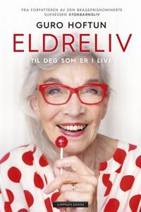Eldreliv; til deg som er i live - Guro Hoftun | Ridgeroadrun.org