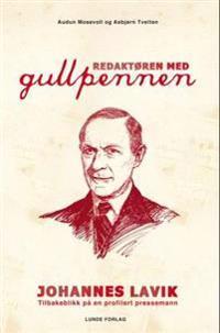 Redaktøren med gullpennen - Audun Mosevoll, Asbjørn Tveiten   Inprintwriters.org
