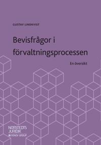 Bevisfrågor i förvaltningsprocessen : en översikt - Gustav Lindkvist | Laserbodysculptingpittsburgh.com
