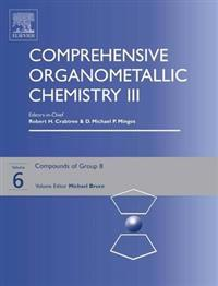 Comprehensive Organometallic Chemistry III, Volume 6