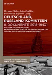 Deutschland, Russland, Komintern - Dokumente (1918-1943)