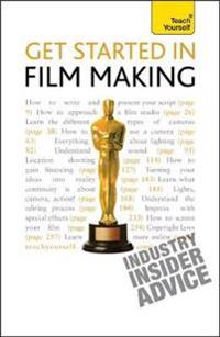 Teach Yourself Get Started in Film Making