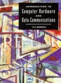Introduction to Computer Hardware and Data Communications