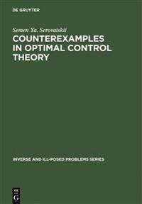 Counterexamples in Optimal Control Theory