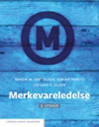 Merkevareledelse - Bendik M. Samuelsen, Adrian Peretz, Lars E. Olsen | Ridgeroadrun.org
