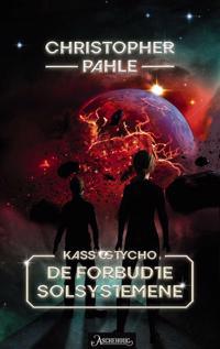 Kass og Tycho; De forbudte solsystemene - Christopher Pahle   Ridgeroadrun.org