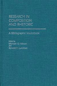 Research in Composition and Rhetoric