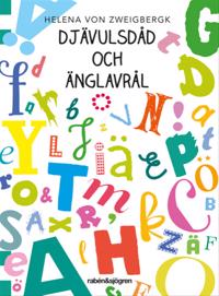 Djävulsdåd och änglavrål - Helena von Zweigbergk pdf epub