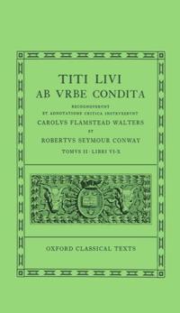 Livy Ab Urbe Condita Books VI-X