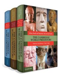 The Cambridge World Prehistory