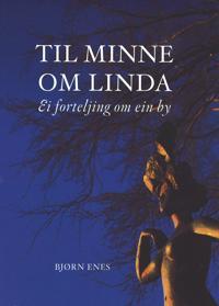 Til minne om Linda - Bjørn Enes   Inprintwriters.org