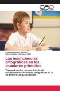 Las Insuficiencias Ortograficas En Los Escolares Primarios