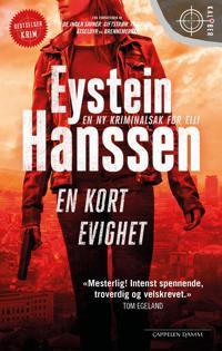 En kort evighet - Eystein Hanssen | Ridgeroadrun.org