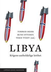 Libya : krigens uutholdelige letthet