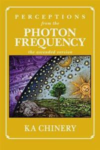 Perceptions from the Photon Frequency: The Ascended Version