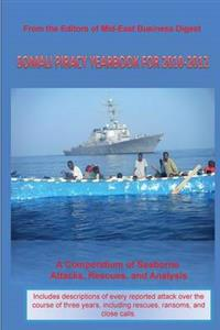 Somali Piracy Yearbook for 2010-2012