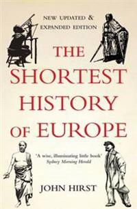Shortest History of Europe - John Hirst - pocket (9781908699060)     Bokhandel