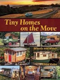Tiny Homes on the Move