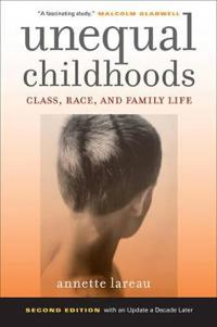 Unequal childhoods - class, race, and family life