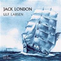 Ulf Larsen - Jack London | Ridgeroadrun.org