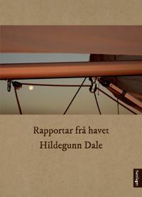 Rapportar frå havet - Hildegunn Dale | Ridgeroadrun.org