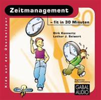 Zeitmanangement - fit in 30 Minuten