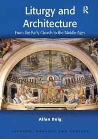 Liturgy and Architecture
