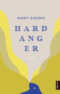 Hardanger - Marit Eikemo | Inprintwriters.org