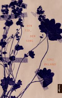 Den tid, den song - Siri Økland   Ridgeroadrun.org