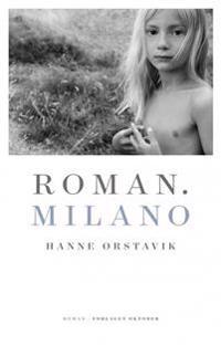 Roman. Milano - Hanne Ørstavik pdf epub