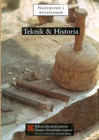 Teknik & Historia