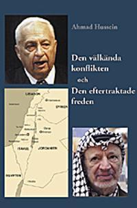 Den välkända konflikten och Den eftertraktade freden