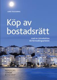 Köp av bostadsrätt : med en introduktion till förmedlingsarbetet - Lars Tegelberg | Laserbodysculptingpittsburgh.com