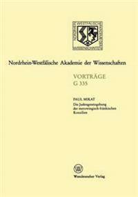 Die Judengesetzgebung Der Merowingisch-fränkischen Konzilien
