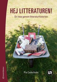 Hej litteraturen! - Elevpaket (Bok + digital produkt)