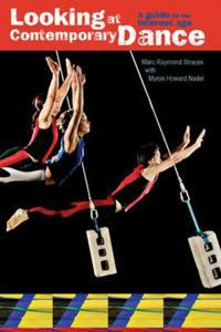 Looking at Contemporary Dance: A Guide for the Internet Age