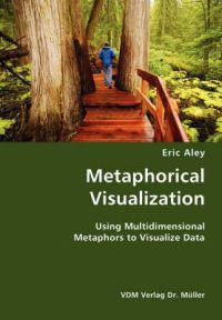 Metaphorical Visualization