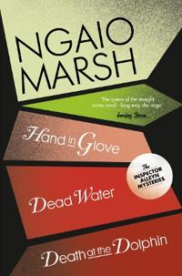 Death at the dolphin / hand in glove / dead water