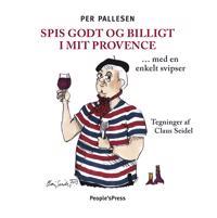 Spis godt og billigt i mit Provence - med en enkelt svipser