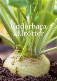 Underbara kålrötter - Kålrotsakademien pdf epub