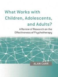 What Works With Children, Adolescents and Adults?