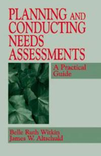 Planning and Conducting Needs Assessments